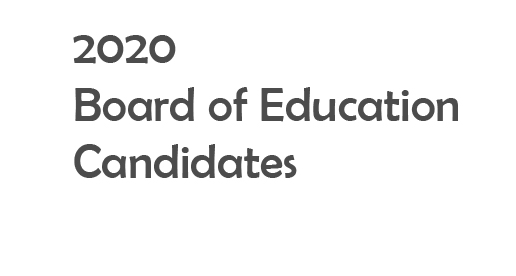 2020 Board of Education Candidates