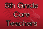 6th Grade Core Teachers