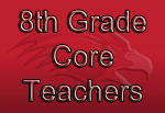 8th Grade Core Teachers