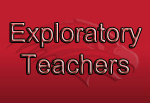 Exploratory Teachers